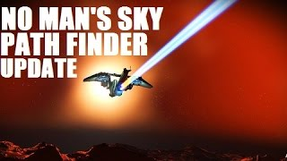 Download No Man's Sky ★ PATH FINDER UPDATE! Let's Talk! Video