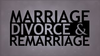 Download The Truth About... Marriage, Divorce and Remarriage Video