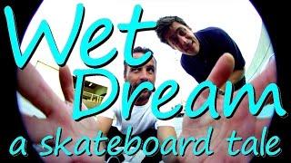 Download Wet Dream - Girl Skateboards (2014) Video