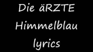 Download Die Ärzte Himmelblau Video
