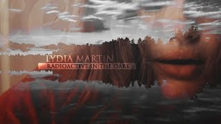 Download ► lydia martin | radioactive in the dark Video