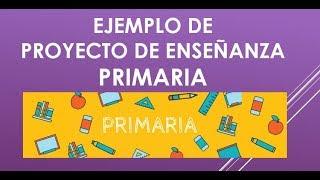 Download Soy Docente: EJEMPLO PROYECTO DE ENSEÑANZA PRIMARIA (2018) Video