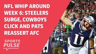 Download NFL Whip Around Week 6: Steelers surge, Cowboys click and Pats reassert AFC dominance Video