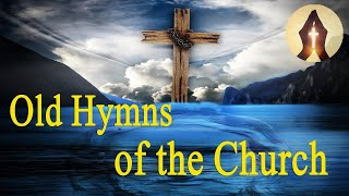Download Old Hymns of the Church Video