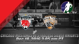 Download Chicago Mustangs vs Syracuse Silver Knights Video