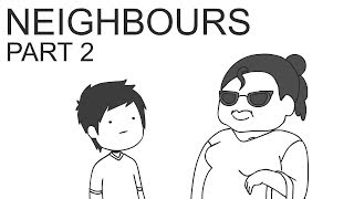 Download Neighbours [Part 2] Video