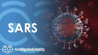Download SARS (Severe Acute Respiratory Syndrome) - Nursing Study Buddy Video Library Video