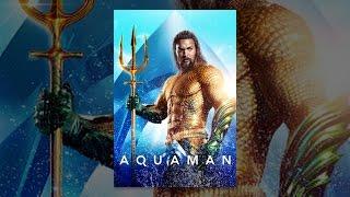 Download Aquaman Video
