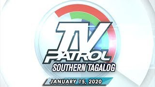 Download TV Patrol Southern Tagalog - January 15, 2020 Video