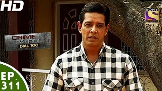 Download Crime Patrol Dial 100 -क्राइम पेट्रोल-Dhule Double Murder Maharashtra- Ep 311- 28th November, 2016 Video