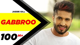 Download Gabbroo (Full Song) | Jassi Gill | Preet Hundal | Latest Punjabi Song 2016 | Speed Records Video