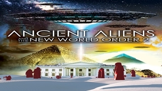Download Ancient Aliens amd the New World Order - Official Trailer Video