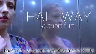 Download Halfway | A Short Film about women in STEM Video