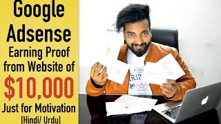 Download Google Adsense Earning Proof of $10,000 from Website [Hindi] | Just for Motivation Video