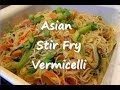 Download Easy Asian Stir Fry Vegetable VERMICELLI Noodle Recipe Video