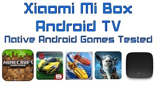 Download Xiaomi Mi Box Android TV 6.0 Native Android Games Tested Video