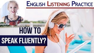 Download #005 - How to Speak English Fluently? Video