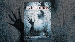 Download Evil Things Video