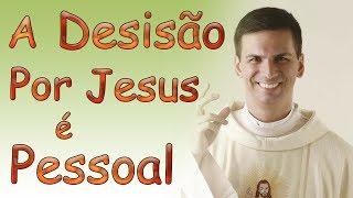 Download A decisão por Jesus é pessoal - Pe. Rodrigo Natal (07/08/14) Video