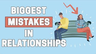 Download 5 BIGGEST Mistakes Women Make in Relationships Video