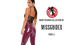 Download Shiny Fashion [Missguided] P. 6 Video