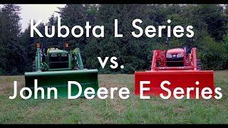 Download Kubota L vs. John Deere E Video