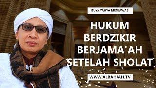 Download Hukum Berdzikir Berjama'ah Setelah Sholat   Buya Yahya Menjawab Video