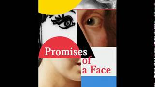Download Exhibition ″Promises of a Face″ Video