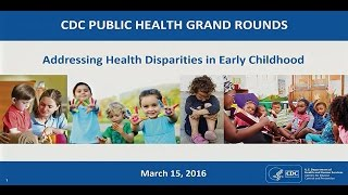 Download Addressing Health Disparities in Early Childhood Video