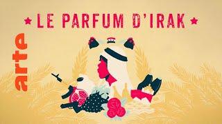 Download Le parfum d'Irak, l'intégrale | ARTE Video