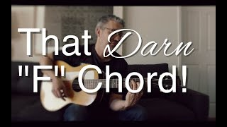 Download That Darn ″F″ Chord | Tom Strahle | Easy Guitar | Basic Guitar | Barre Chords Video