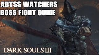Download Dark Souls 3 Abyss Watchers Boss Fight Guide Walkthrough How to III Boss #5 Video