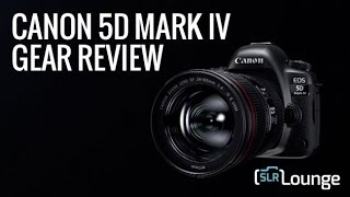 Download Canon 5D Mark IV Official Review | Gear Talk Episode 13 Video