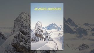 Download Majestic Journeys: Edge of the Horizons Video