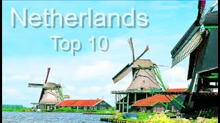 Download The Netherlands Top Ten Things To Do, by Donna Salerno Travel Video