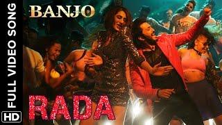 Download Rada Rada (Full Video Song) | Banjo | Riteish Deshmukh & Nargis Fakhri Video