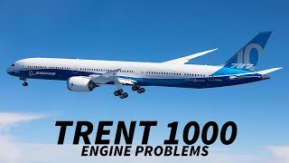 Download Boeing 787 OPERATORS Hit by NEW PROBLEMS with TRENT 1000s Video
