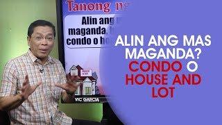 Download Alin Ang Mas Maganda: Condo o House and Lot? Video
