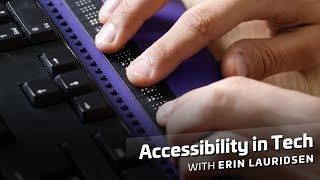 Download Accessibility in Tech Video