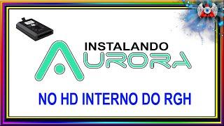 Download [360] • Instalando - Aurora - no HD Interno do Xbox RGH Video