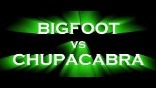 Download Bigfoot vs Chupacabra Video