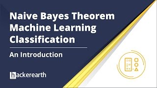 Download Naive Bayes Theorem | Introduction to Naive Bayes Theorem | Machine Learning Classification Video
