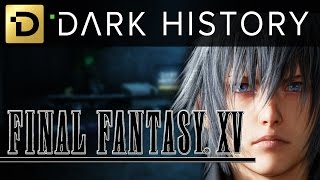 Download Final Fantasy XV - What Took So Long? Dark History: Episode 3 Video