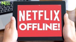Download NETFLIX OFFLINE - How To Download Netflix Content for Offline Viewing Video