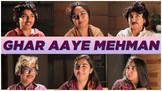 Download Ghar Aaye Mehman | MostlySane Video