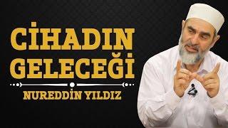 Download 119) Cihadın Geleceği - Nureddin Yıldız - (Hayat Rehberi) - Sosyal Doku Vakfı Video