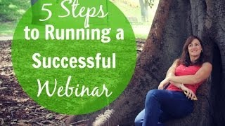 Download 5 Steps to Running a Successful Webinar Video