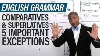 Download English Grammar Exceptions: Superlative & Comparative Video