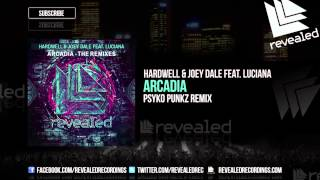 Download Hardwell & Joey Dale feat. Luciana - Arcadia (Psyko Punkz Remix) [OUT NOW!] Video