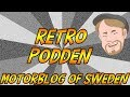 Download Retro podden | Med gäst: MOS - Motorblog Of Sweden | Med Danne Video